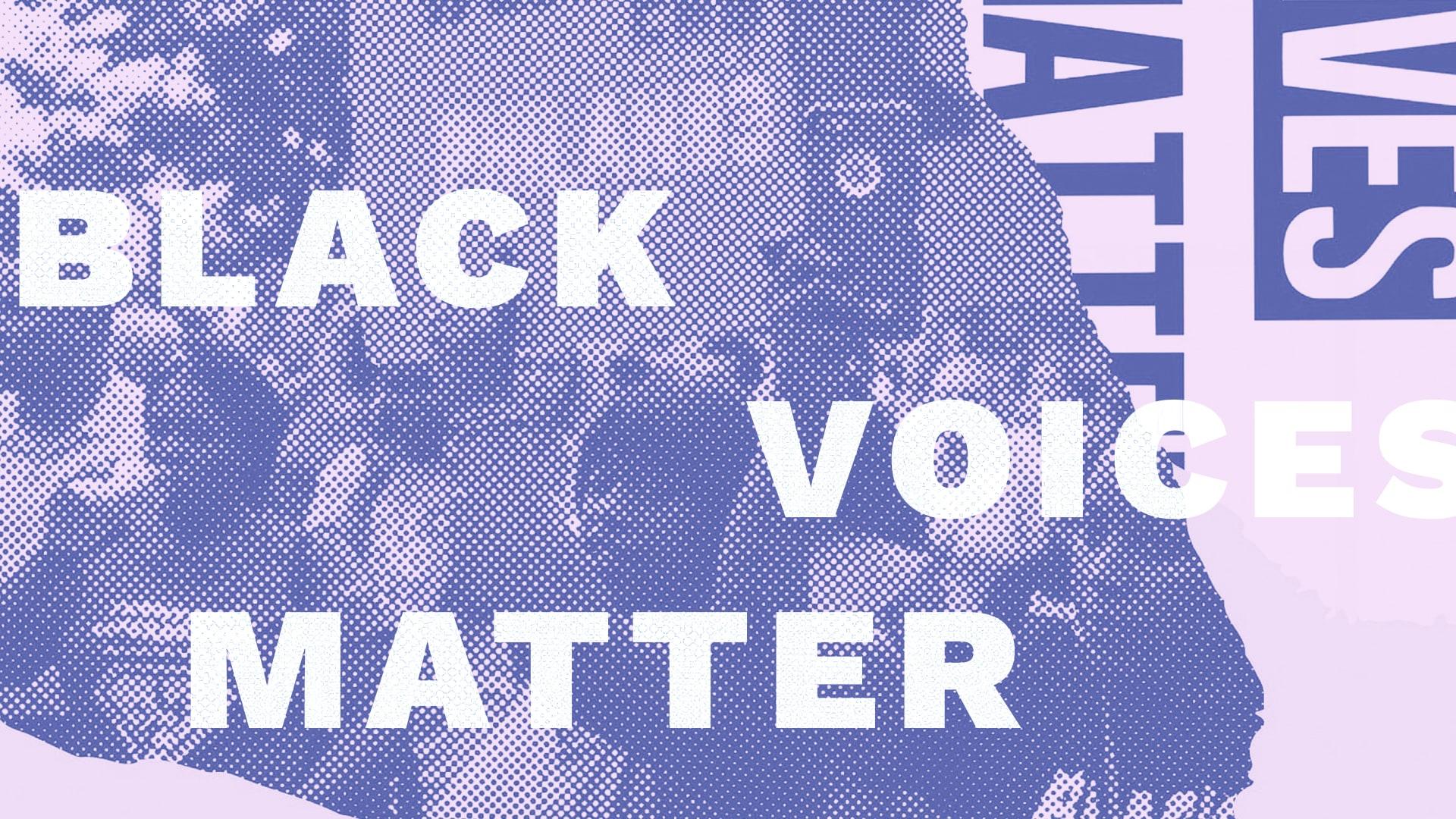 Black Voices Matter Community Poem